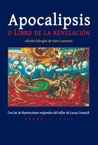 APOCALIPSIS O EL LIBRO DE LA REVELACION (ED CASTELLANO / GRIEGO ANTIGUO)