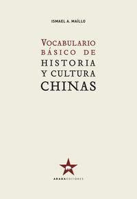 VOCABULARIO BASICO DE HISTORIA Y CULTURA CHINAS