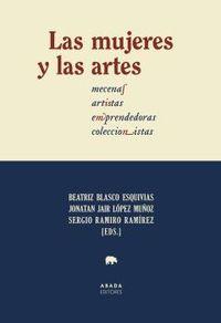 LAS MUJERES Y LAS ARTES - MECENAS, ARTISTAS, EMPRENDEDORAS, COLECCIONISTAS