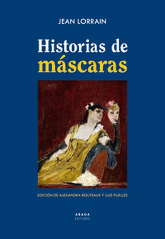 HISTORIAS DE MASCARAS