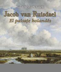 JACOB VAN RUISDAEL - EL PAISAJE HOLANDES