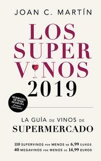 SUPERVINOS, LOS (2019) - LA GUIA DE LOS VINOS DE SUPERMERCADO