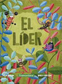 El lider - Pilar Serrano Burgos / Monica Carretero (il. )