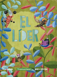 Lider, El (cat) - Pilar Serrano Burgos / Monica Carretero (il. )