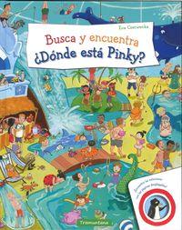 Busca Y Encuentra ¿donde Esta Pinky? - Eva Czerwenka