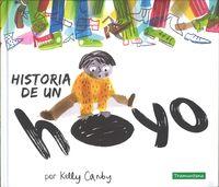 Historia De Un Hoyo - Kelly Canby