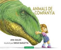 Animals De Companyia - Ana Macarena Galan / Diego Barletta (il. )