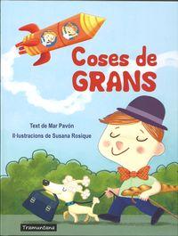 Coses De Grans - Mar Pavon / Susana Rosique (il. )