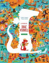 A La Recerca Del Drac Vermell - Frederic Bageres / Maud Lienard (il. )