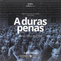 A DURAS PENAS - BIOGRAFIA DE VENANCIO IÑURRIETA (1894-1964)