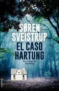 El caso hartung - Soren Sveistrup
