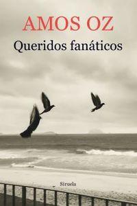 Queridos Fanaticos - Amos Oz