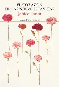El corazon de las nueve estancias - Janice Pariat