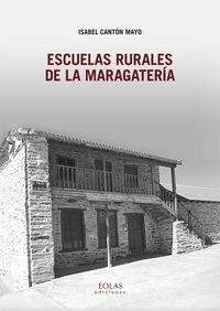 ESCUELAS RURALES DE LA MARAGATERIA
