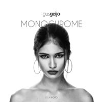 Monochrome - Gus Geijo