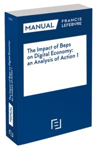Manual The Impact Of Beps On Digital Economy - An Analysi Of Action 1 - Aa. Vv.