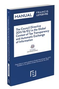 Council Directive 2011 / 16 / Eu In The Global Context Of Tax Transparency And Automatic Exchange Of Information - Aa. Vv.