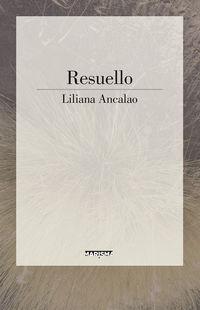 Resuello - Liliana Ancalao