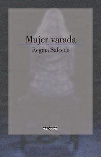 Mujer Varada - Regina Salcedo