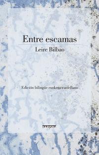 Entre Escamas - Leire Bilbao
