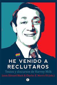 He Venido A Reclutaros - Jason Edward Black / Charles E. Iii Morris
