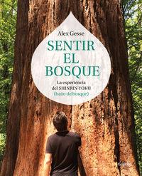 Sentir El Bosque - Alex Gesse