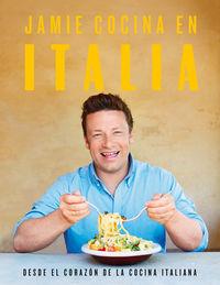 Jamie Cocina En Italia - Jamie Oliver