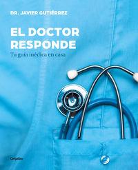 DOCTOR RESPONDE, EL - TU GUIA MEDICA EN CASA