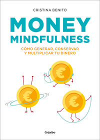 Money Mindfulness - Cristina Benito