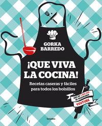 ¡que Viva La Cocina! - Gorka Barredo