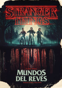 STRANGER THINGS - MUNDOS DEL REVES - LA GUIA OFICIAL