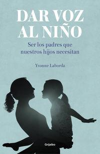 Dar Voz Al Niño - Yvonne Laborda