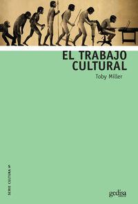 El trabajo cultural - Toby Miller