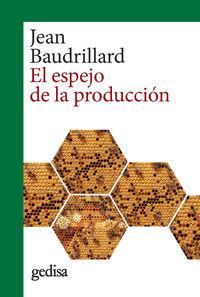 ESPEJO DE LA PRODUCCION, EL