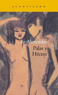 Palas Y Hector - Jo Alexander