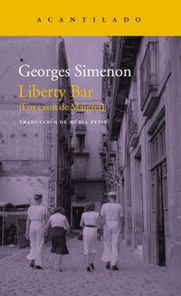 Liberty Bar - (los Casos De Maigret) - Georges Simenon