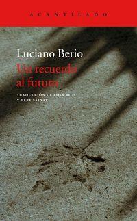 Un recuerdo al futuro - Luciano Berio