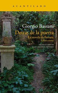 Detras De La Puerta - La Novela De Ferrara. Libro Cuarto - Giorgio Bassani