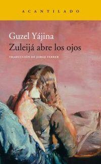 Zuleija Abre Los Ojos - Guzel Yajina