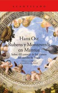 Rubens Y Monteverdi En Mantua - Sobre El Consejo De Los Dioses Del Castillo De Praga - Hans Ost