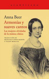 Armonias Y Suaves Cantos - Las Mujeres Olvidadas De La Musica Clasica - Anna Beer