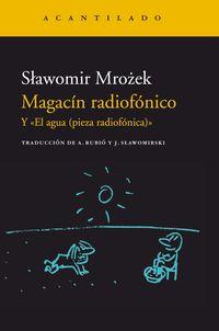 """Magacin Radiofonico - Y """"el Agua (pieza Radiofonica) """" - Slawomir Mrozek"""