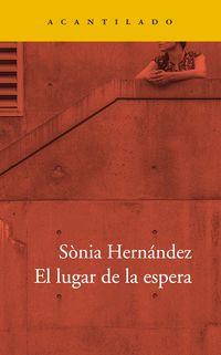 El lugar de la espera - Sonia Hernandez