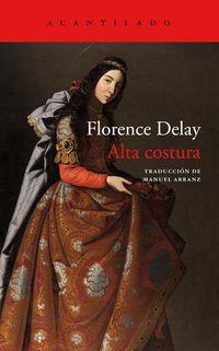 Alta Costura - Florence Delay