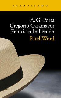 Patchword - Antoni Garcia Porta / Gregorio Casamayor Perez / Francisco Imbernon Muñoz