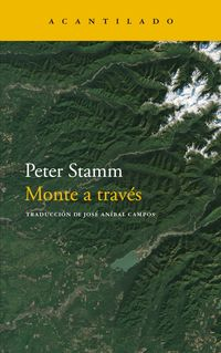 Monte A Traves - Peter Stamm