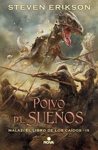 POLVO DE SUEÑOS (MALAZ: EL LIBRO DE LOS CAIDOS 9)