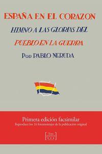 ESPAÑA EN EL CORAZON - HIMNO A LAS GLORIAS DEL PUEBLO EN LA GUERRA