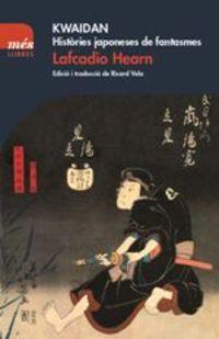 KWAIDAN - HISTORIES JAPONESES DE FANTASMES