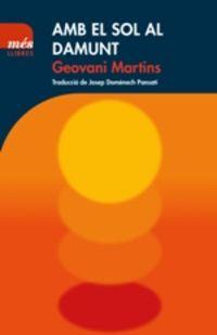 Amb El Sol Al Damunt - Geovani Martins
